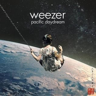 Weezer Pacific Daydream.