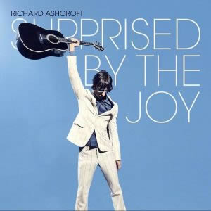 Surprised by the Joy by Richard Ashcroft