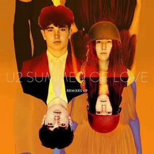 U2 Summer of Love Remixes