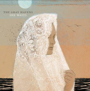 The Gray Havens She Waits