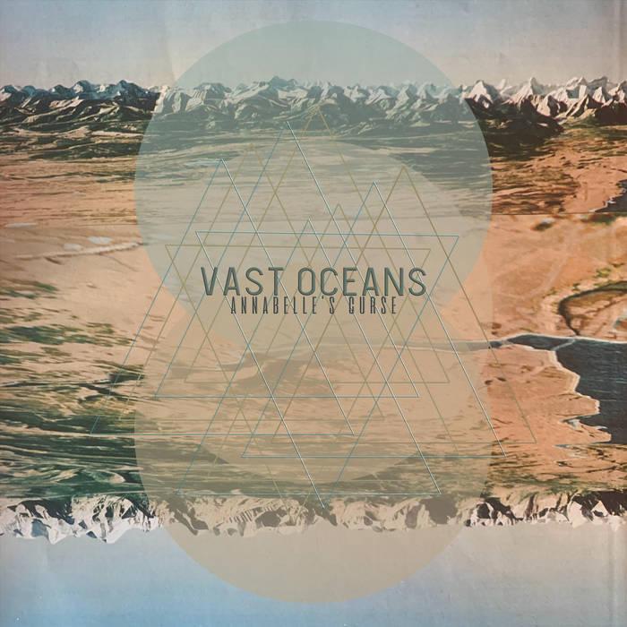 Annabelle's Curse Vast Oceans album folk indie rock