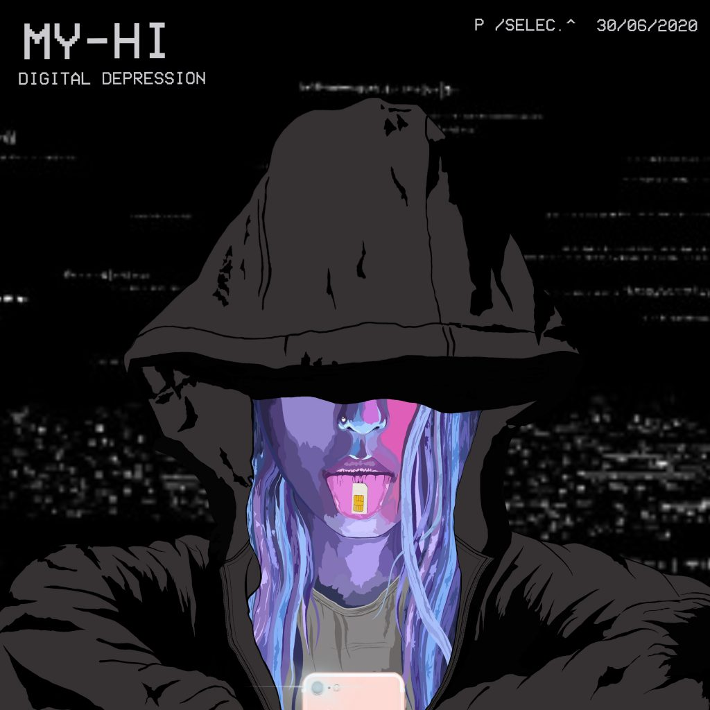 MY-HI digital depression new single