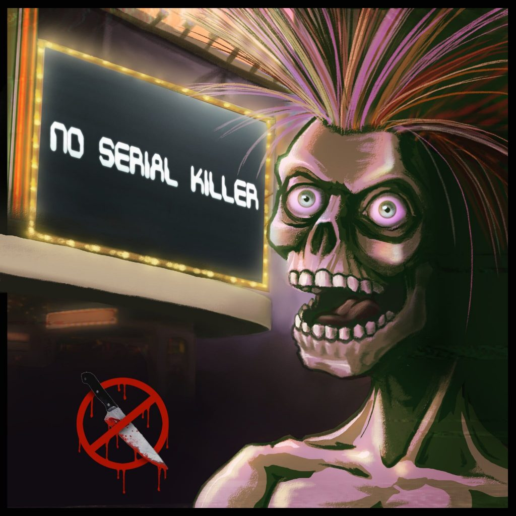 No Serial Killer